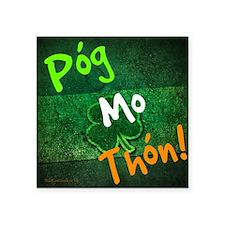 "Pog mo thon Square Sticker 3"" x 3"""