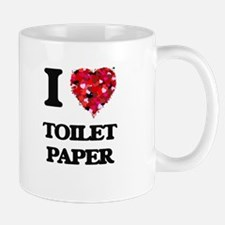 I love Toilet Paper Mugs