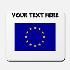 Custom European Union Flag Mousepad