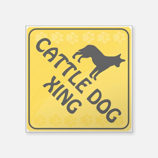 """Cattle Dog Xing Square Sticker 3"""" x 3"""""""
