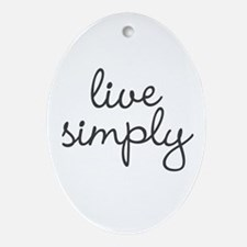 Live Simply Ornament (Oval)