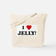 I Love JELLY! Tote Bag