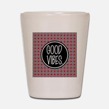 Good Vibes Expression Typography Shot Glass