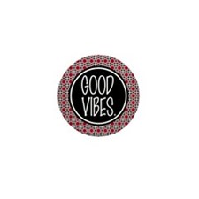 Good Vibes Expression Typography Mini Button