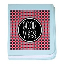 Good Vibes Expression Typography baby blanket