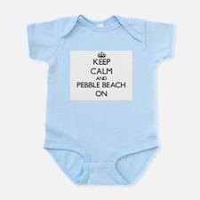 Keep calm and Pebble Beach California ON Body Suit