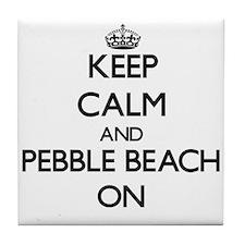 Keep calm and Pebble Beach California Tile Coaster
