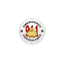 Dispatcher Chick Mini Button