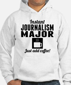 Instant Journalism Major Hoodie