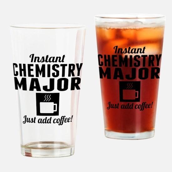 Instant Chemistry Major Drinking Glass