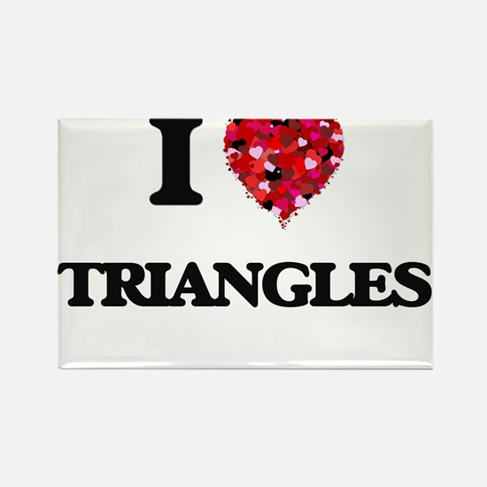 I love Triangles Magnets