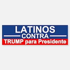 Latinos Contra Trump Bumper Bumper Bumper Sticker