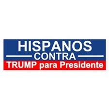 Hispanos Contra Trump Bumper Bumper Sticker