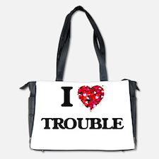 I love Trouble Diaper Bag
