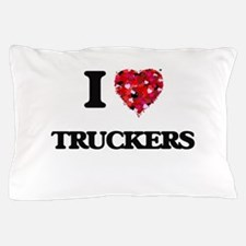 I love Truckers Pillow Case