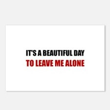 Beautiful Day Leave Me Alone Postcards (Package of