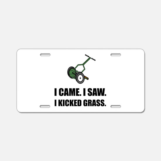 Came Saw Kicked Grass Aluminum License Plate