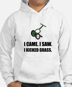 Came Saw Kicked Grass Hoodie