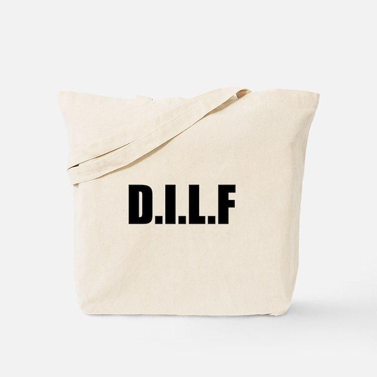DILF Tote Bag