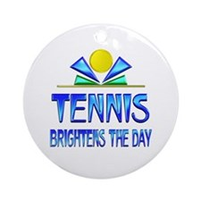 Tennis Brightens the Day Ornament (Round)