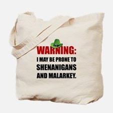 Shenanigans And Malarkey Tote Bag
