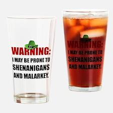Shenanigans And Malarkey Drinking Glass
