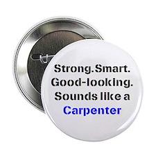"""carpenter sound 2.25"""" Button"""