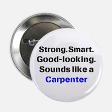 "carpenter sound 2.25"" Button"
