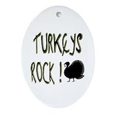 Turkeys Rock ! Oval Ornament