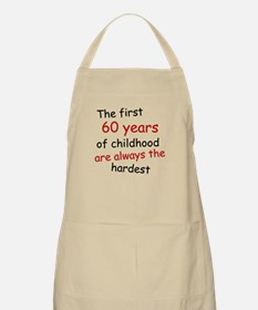 The First 60 Years Of Childhood Apron