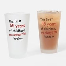 The First 55 Years Of Childhood Drinking Glass