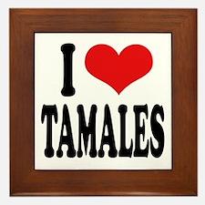 I Love Tamales Framed Tile