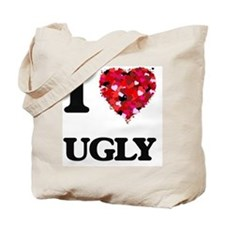 I love Ugly Tote Bag