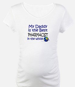 Best Pharmacist In The World (Daddy) Shirt