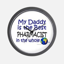 Best Pharmacist In The World (Daddy) Wall Clock