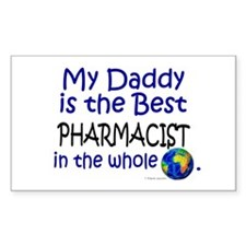 Best Pharmacist In The World (Daddy) Decal