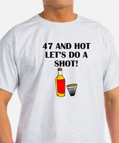 47 And Hot T-Shirt