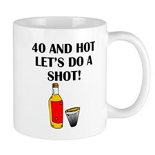 40 And Hot Mugs
