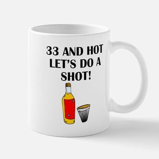 33 And Hot Mugs