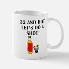 32 And Hot Mugs