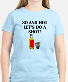 30 And Hot T-Shirt