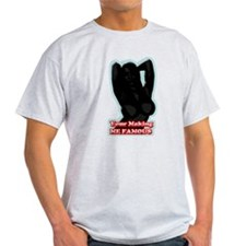 Makin Me Famous T-Shirt