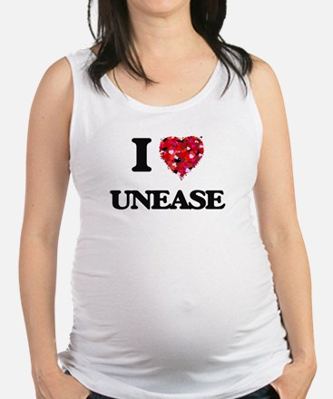 I love Unease Maternity Tank Top