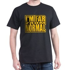 Far From Normal T-Shirt