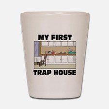 My First Trap house Shot Glass