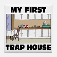 My First Trap house Tile Coaster