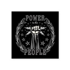"""Power to the People 0715 Square Sticker 3"""" x 3"""""""