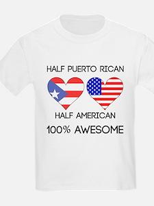 Half Puerto Rican Half American T-Shirt