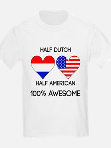 Half Dutch Half American T-Shirt