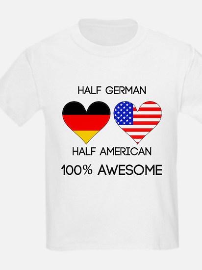 Half German Half American T-Shirt